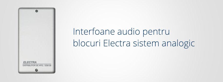 Interfoane audio Electra Instal pentru blocuri Electra sistem analogic